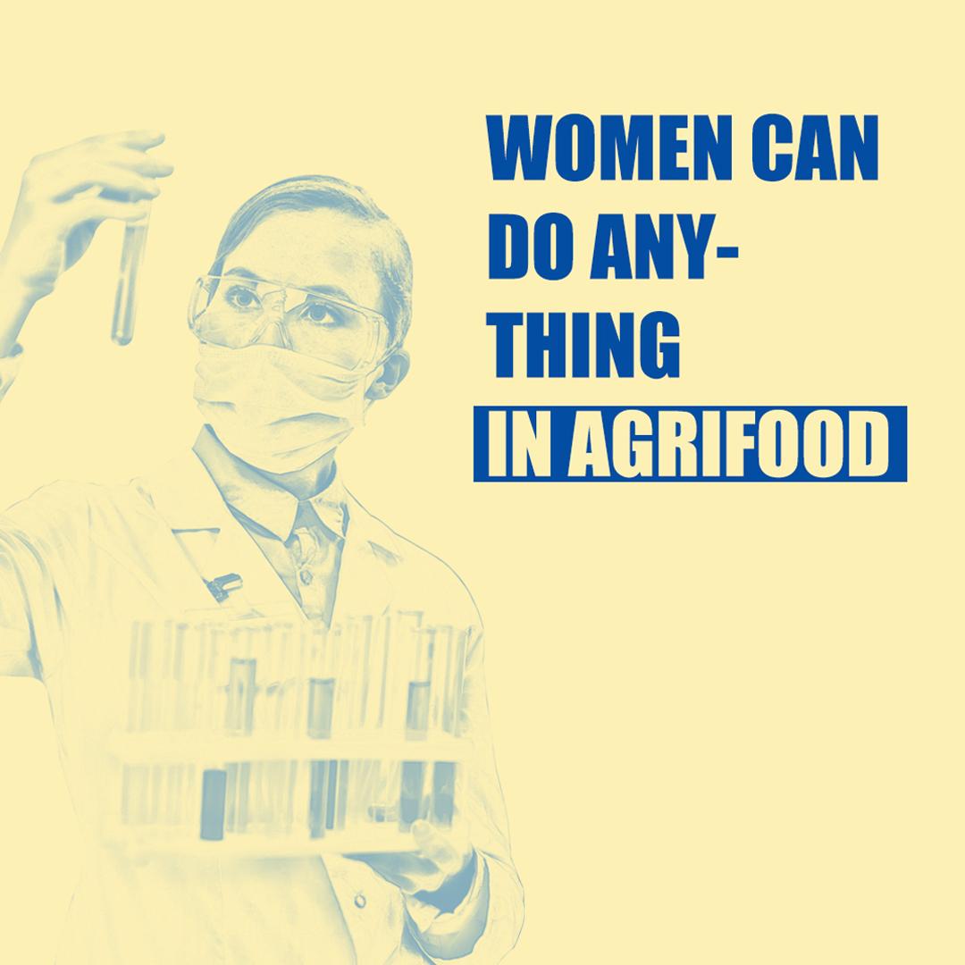 """Química con bata, mascarilla y gafas protectoras examinando unas probetas y texto """"Women can do anything in agrifood""""."""